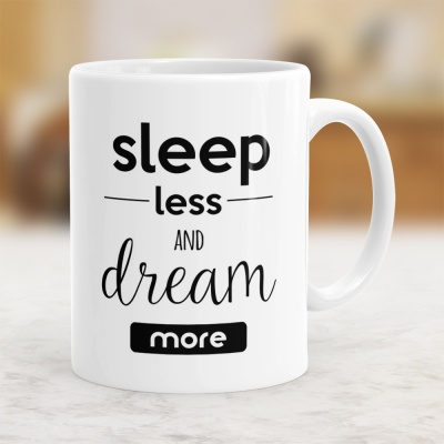 Sleep Less And Dream More - Kubek