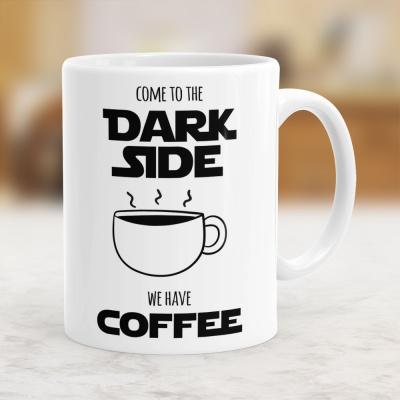 Come To The Dark Side We Have Coffee - Kubek